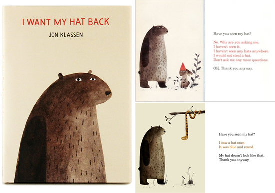 NY Times Best Illustrated Chidlren's Books 2011 - I Want My Hat Back by Jon Klassen