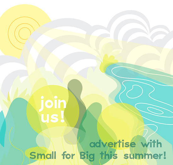 Advertise with Small for Big!