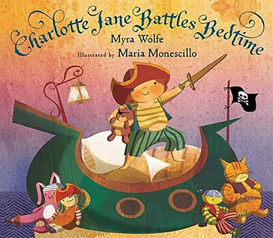 Charlotte Jane Battles Bedtime book for strong girls