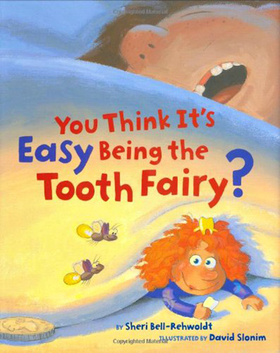 You Think It's Easy Being the Tooth Fairy? Feminist girl power picture book