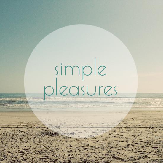 Simple Pleasures - like sitting on the beach