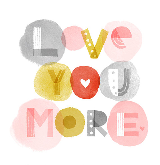 Elissa Hudson Art Print on Etsy - Love You More Quote