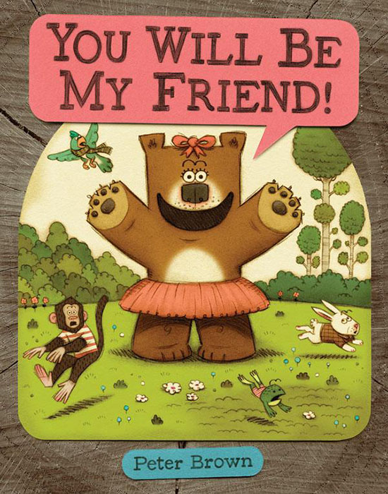 You Will Be My Friend Childrens Book by Peter Btrown