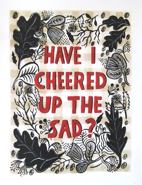 Have I Cheered Up the Sad? Quote - Art Print on Etsy