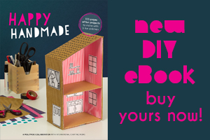 Happy Handmade eBook of DIY Crafts for Kids