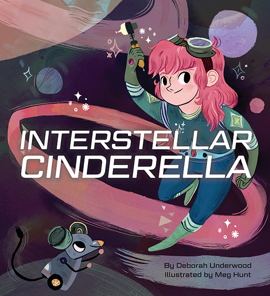 Interstellar Cinderella book - Modern Fairytales - Strong Princess Story | Small for Big