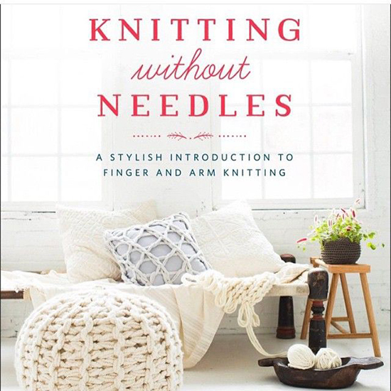 Knitting without Needles Book - Arm and Finger Knitting - Knitting Patterns | Small for Big