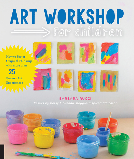 Art Workshop Book - Bar Rucci art projects for kids - Creative Thinking for Kids | Small for Big